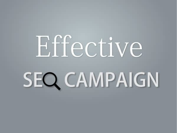 Steps To Build Up an Effective SEO Campaign from the Scratch