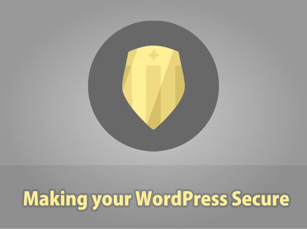 Making your WordPress Secure and Safe