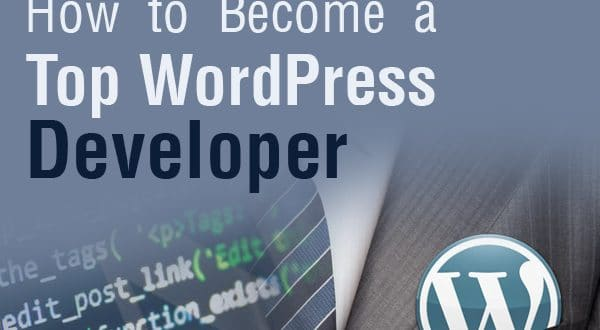 How to Become a Top WordPress Developer